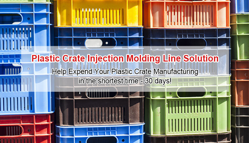 Plastic Crate Injection Molding Line Solution